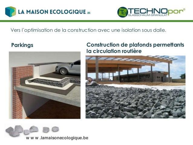 w w w .lamaisonecologique.be Startseite Données techniques