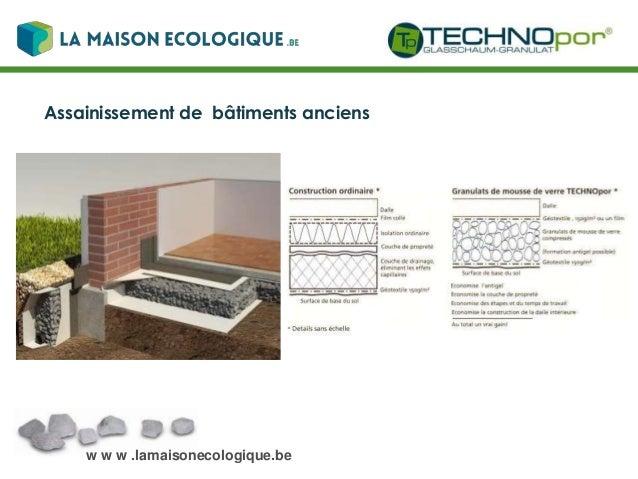 w w w .lamaisonecologique.be Données techniques
