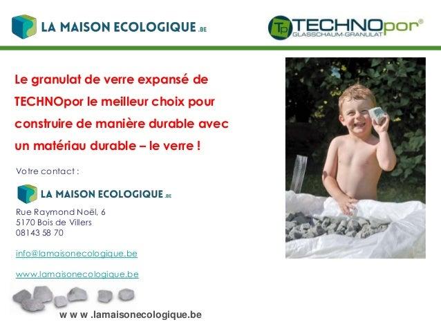 w w w .lamaisonecologique.be