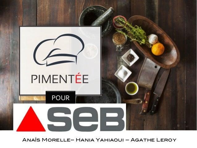 Anaîs Morelle– Hania Yahiaoui – Agathe Leroy! PIMENTÉE POUR