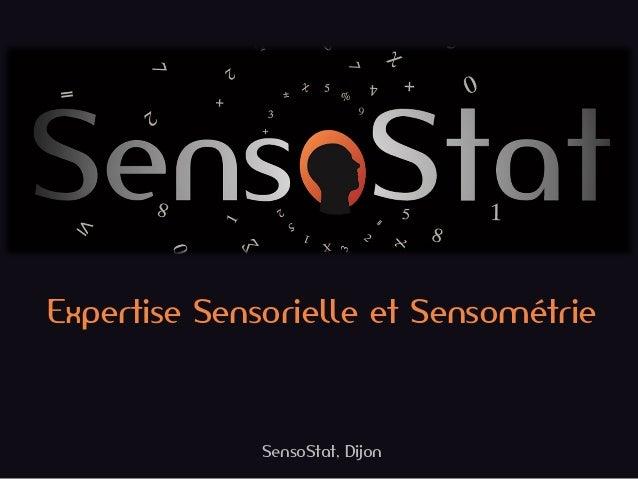 Expertise Sensorielle et Sensométrie  SensoStat, Dijon