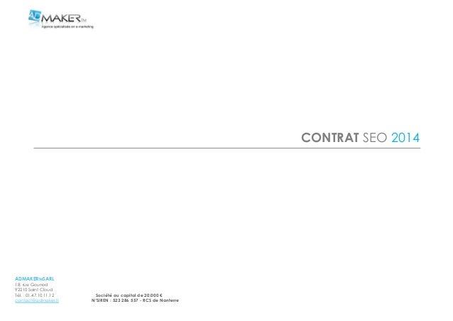 ADMAKERTMSARL 18, rue Gounod 92210 Saint Cloud Tél. : 01.47.10.11.12 Société au capital de 20.000 € contact@admaker.fr N°S...