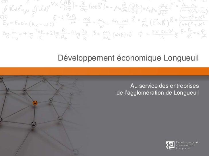 Développement économique Longueuil                    Au service des entreprises              de l'agglomération de Longue...