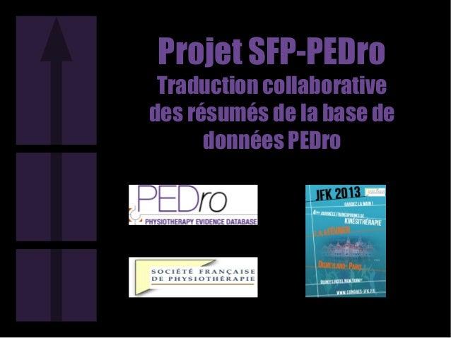Projet SFP-PEDro Traduction collaborativedes résumés de la base de      données PEDro