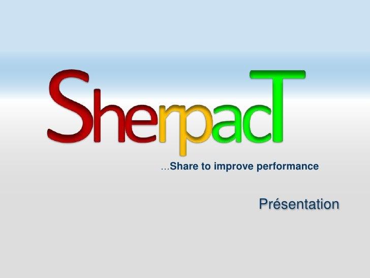 Présentation  sherpacT  07/2010