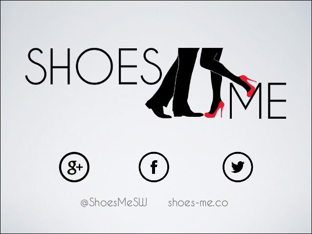 @ShoesMeSW  shoes-me.co