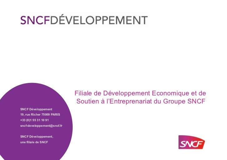 Filiale de Développement Economique et de                              Soutien à l'Entreprenariat du Groupe SNCFSNCF Dével...