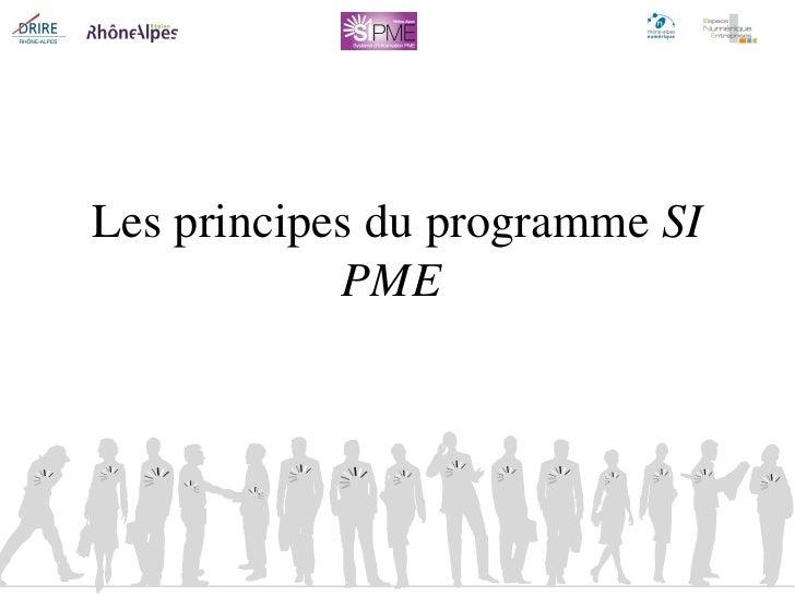 Les principes du programme  SI PME