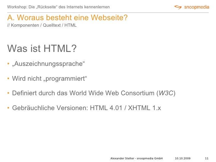 """Workshop: Die """"Rückseite"""" des Internets kennenlernen  A. Woraus besteht eine Webseite? // Komponenten / Quelltext / HTML  ..."""