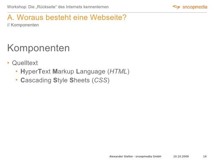 """Workshop: Die """"Rückseite"""" des Internets kennenlernen  A. Woraus besteht eine Webseite? // Komponenten     Komponenten    ..."""