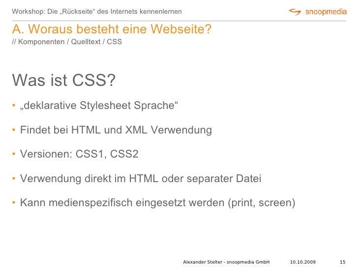 """Workshop: Die """"Rückseite"""" des Internets kennenlernen  A. Woraus besteht eine Webseite? // Komponenten / Quelltext / CSS   ..."""