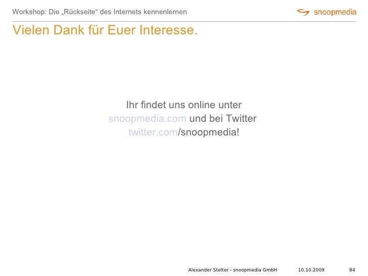 """Workshop: Die """"Rückseite"""" des Internets kennenlernen  Vielen Dank für Euer Interesse.                                    I..."""