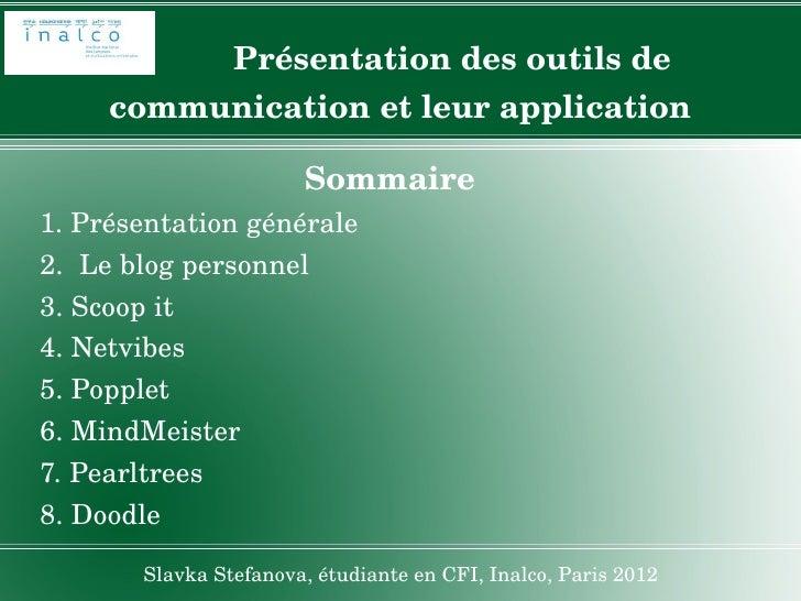 Présentationdesoutilsde     communicationetleurapplication                       Sommaire1.Présentation...
