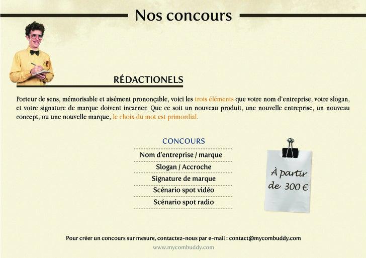 Nos concours                                  RÉDACTIONELSPorteur de sens, mémorisable et aisément prononçable, voici les ...