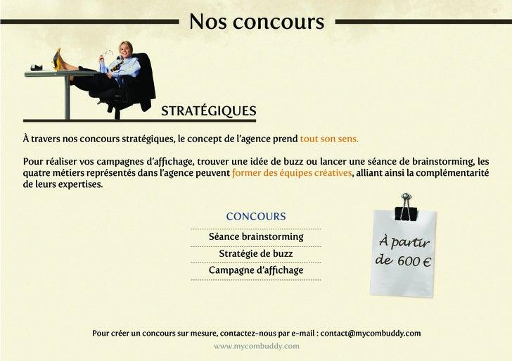 Nos concours                                 STRATÉGIQUESÀ travers nos concours stratégiques, le concept de l'agence prend...
