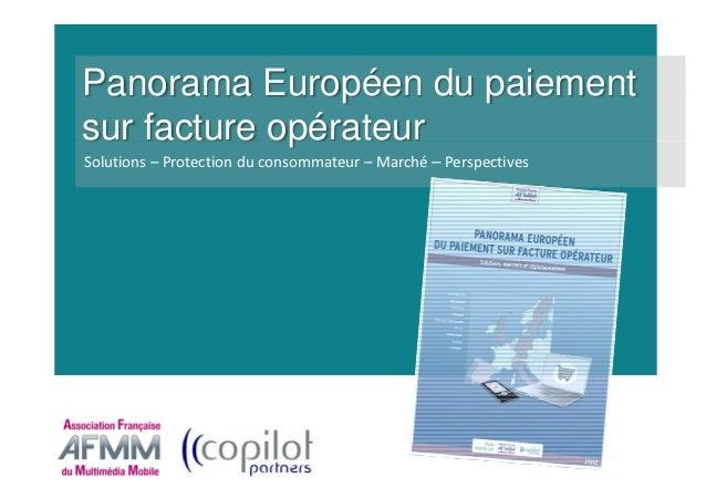 Panorama Européen du paiementsur facture opérateurSolutions – Protection du consommateur – Marché – Perspectives