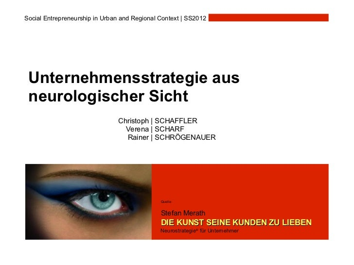 Social Entrepreneurship in Urban and Regional Context | SS2012 Unternehmensstrategie aus neurologischer Sicht             ...
