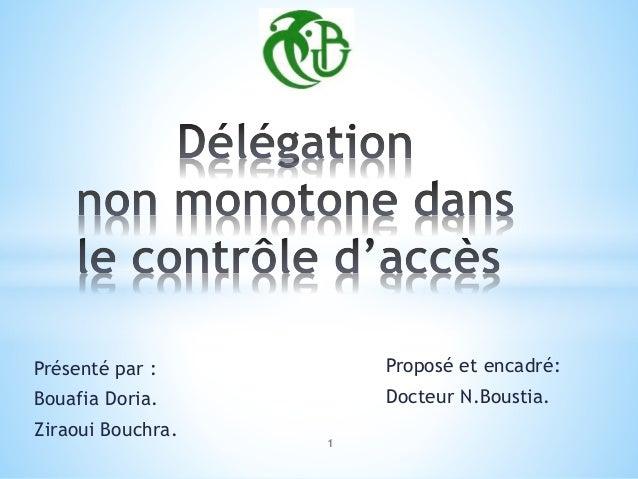 Présenté par : Bouafia Doria. Ziraoui Bouchra. Proposé et encadré: Docteur N.Boustia. 1