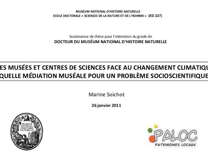 LES MUSÉES ET CENTRES DE SCIENCES FACE AU CHANGEMENT CLIMATIQUE.  QUELLE MÉDIATION MUSÉALE POUR UN PROBLÈME SOCIOSCIENTIFI...