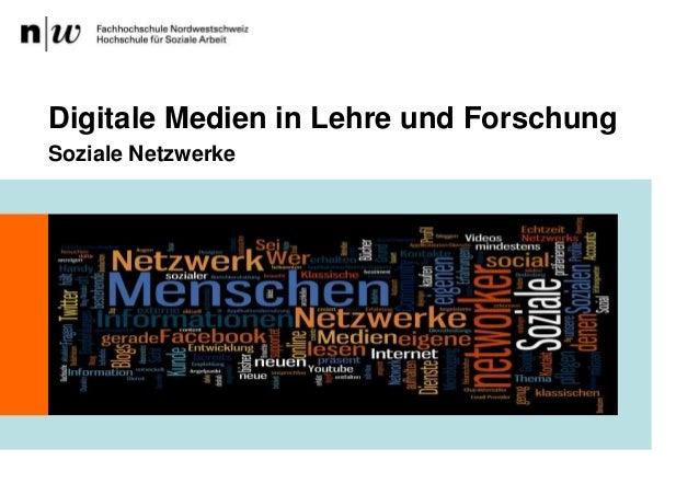 Soziale NetzwerkeDigitale Medien in Lehre und Forschung