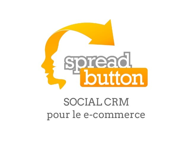 SOCIAL CRMpour le e-commerce