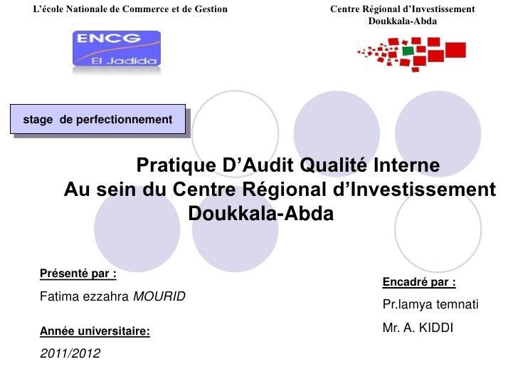 L'école Nationale de Commerce et de Gestion<br />Centre Régional d'Investissement Doukkala-Abda<br />stage de perfectionn...