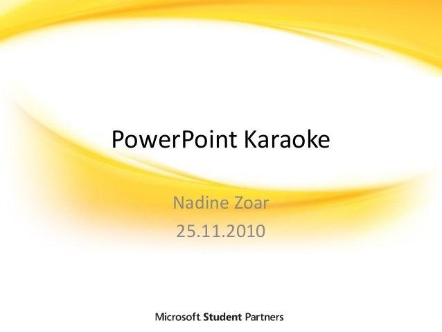 PowerPoint Karaoke Nadine Zoar 25.11.2010