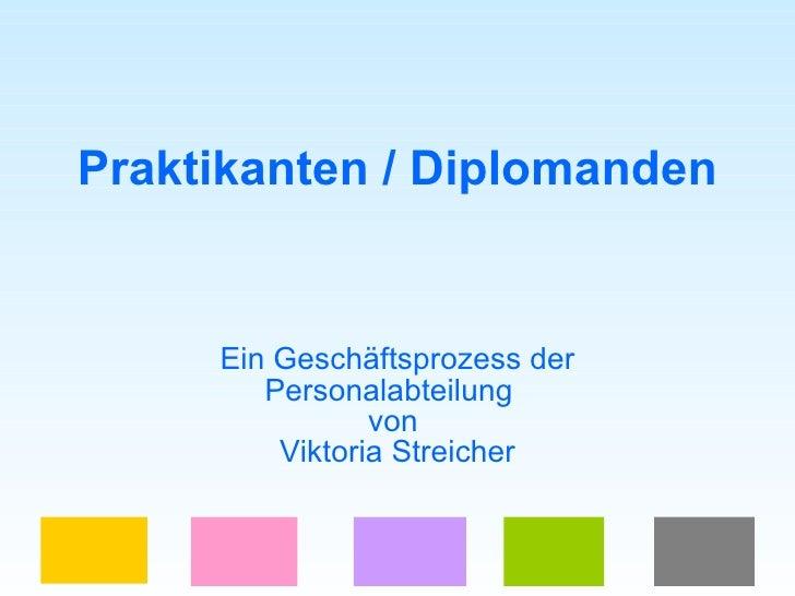 Praktikanten / Diplomanden Ein Geschäftsprozess der Personalabteilung  von  Viktoria Streicher