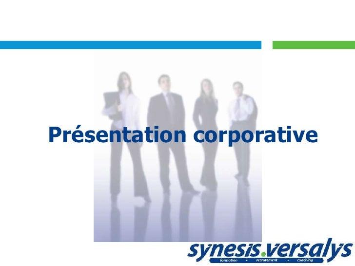 Présentation corporative<br />