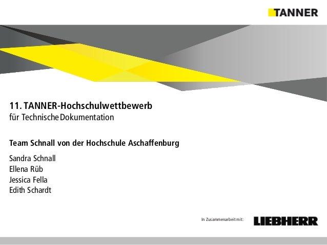 © 2014 vertraulich   Folie 8 Team Schnall von der Hochschule Aschaffenburg Sandra Schnall Ellena Rüb Jessica Fella Edith S...