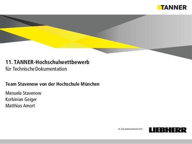 © 2014 vertraulich   Folie 6 Team Stavenow von der Hochschule München Manuela Stavenow Korbinian Geiger Matthias Amort 11....