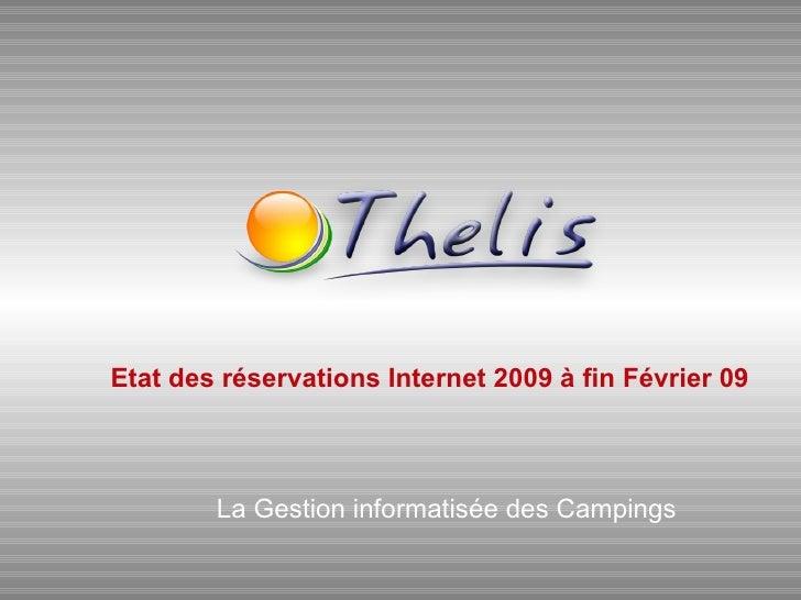 Etat des réservations Internet 2009 à fin Février 09