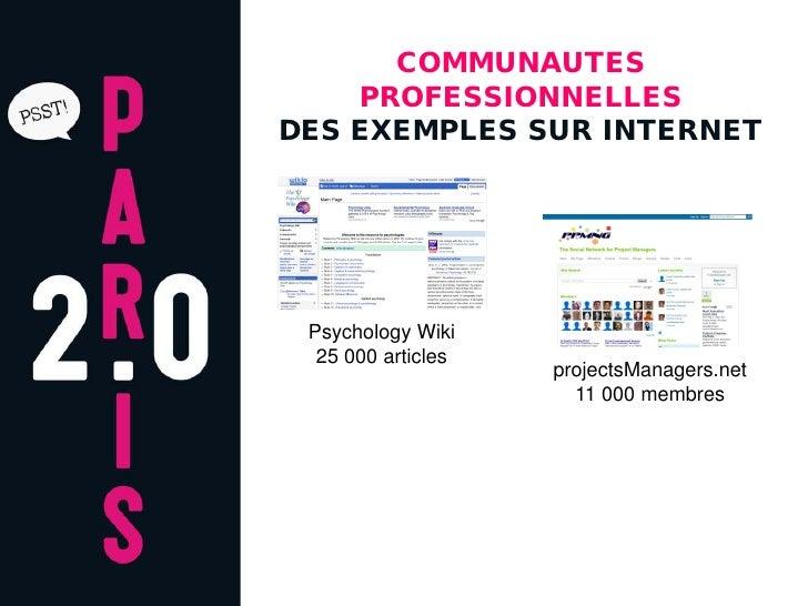 COMMUNAUTES     PROFESSIONNELLES DES EXEMPLES SUR INTERNET      Psychology Wiki   25 000 articles                     proj...