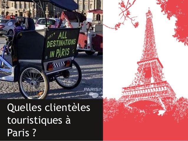Quelles clientèles touristiques à Paris ?