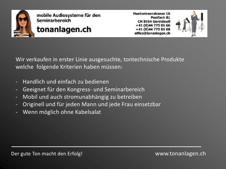 Wir verkaufen in erster Linie ausgesuchte, tontechnische Produkte welche  folgende Kriterien haben müssen:<br /><ul><li>Ha...