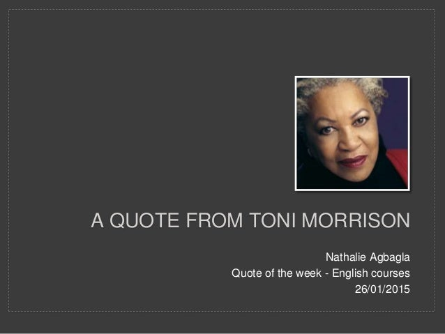 pr u00e9sentation   a quote from toni morrison