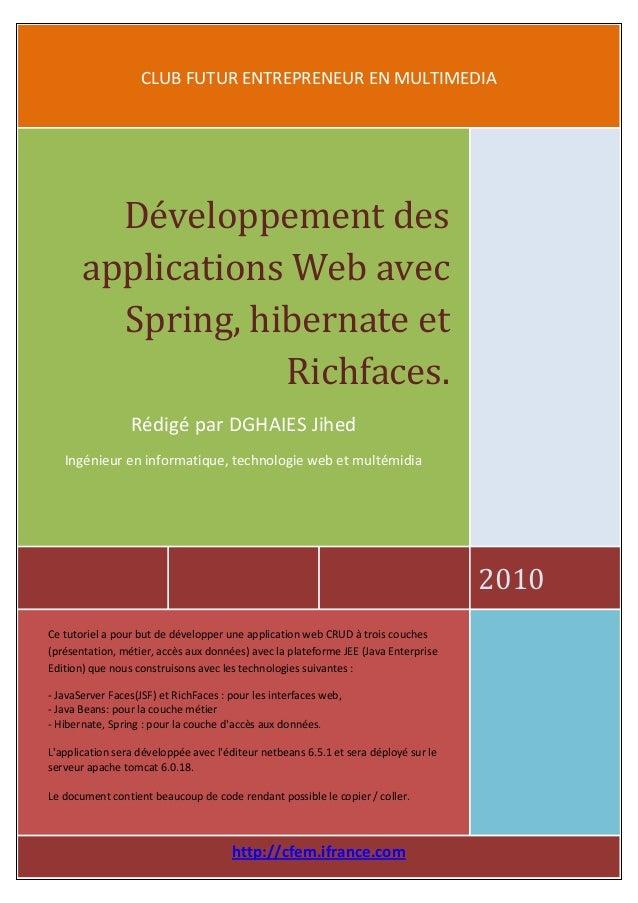 1 Dghaies jihed – Tutoriel développement des applications web J2EE  CLUB FUTUR ENTREPRENEUR EN MULTIMEDIA  2010  Développe...