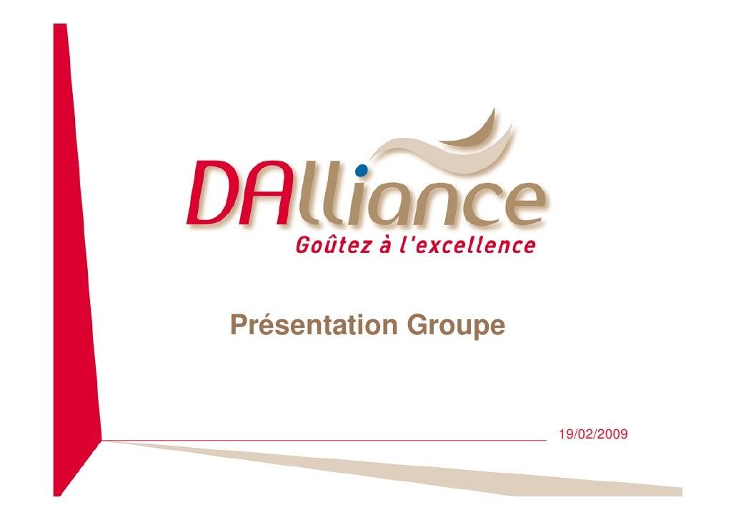 Présentation Groupe                         19/02/2009