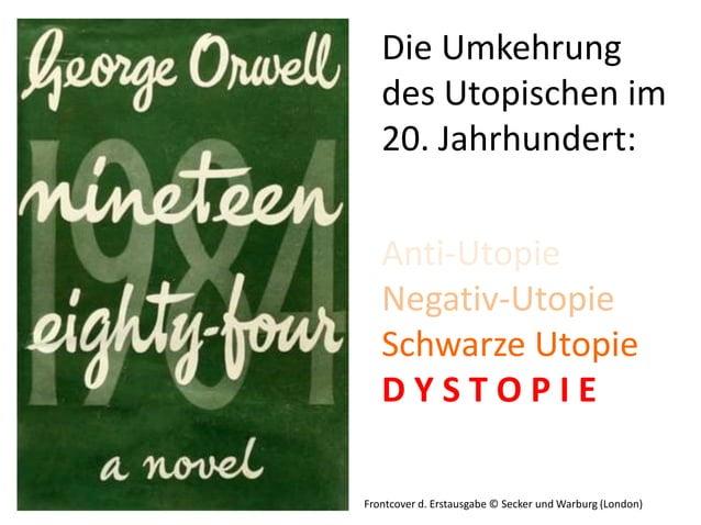 Die Umkehrung   des Utopischen im   20. Jahrhundert:   Anti-Utopie   Negativ-Utopie   Schwarze Utopie   DYSTOPIEFrontcover...