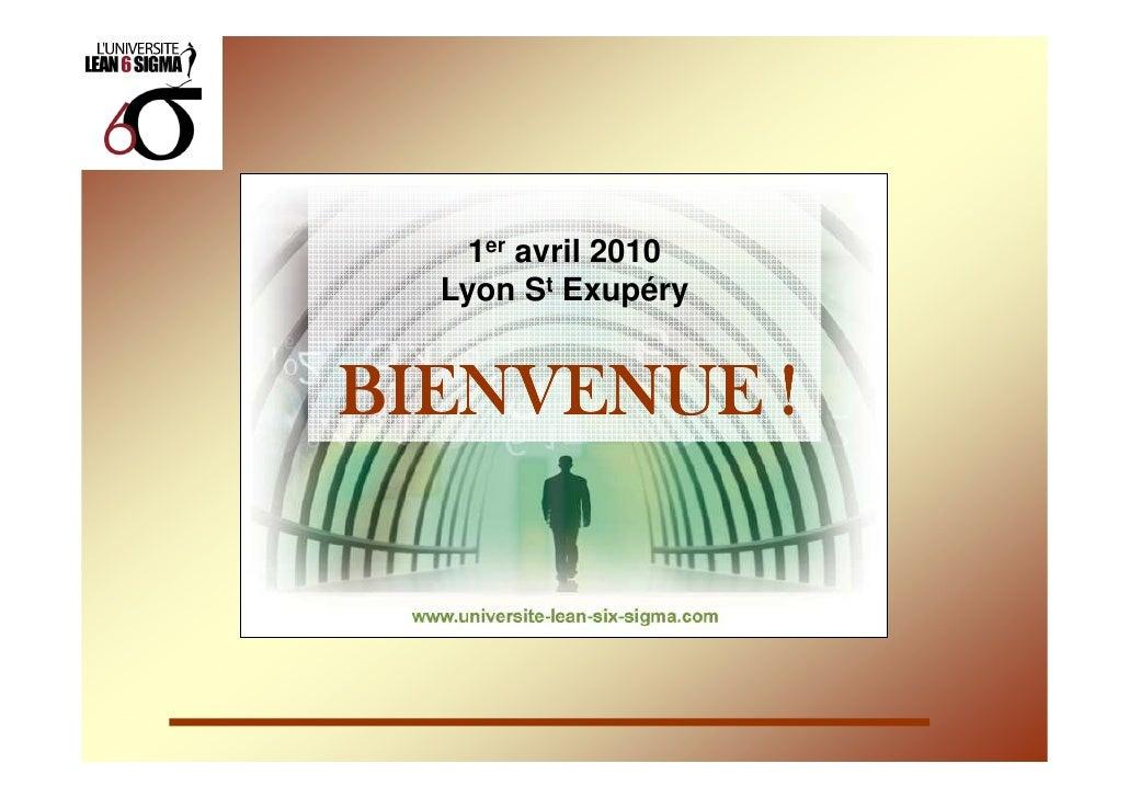 1er avril 2010   Lyon St Exupéry   BIENVENUE !