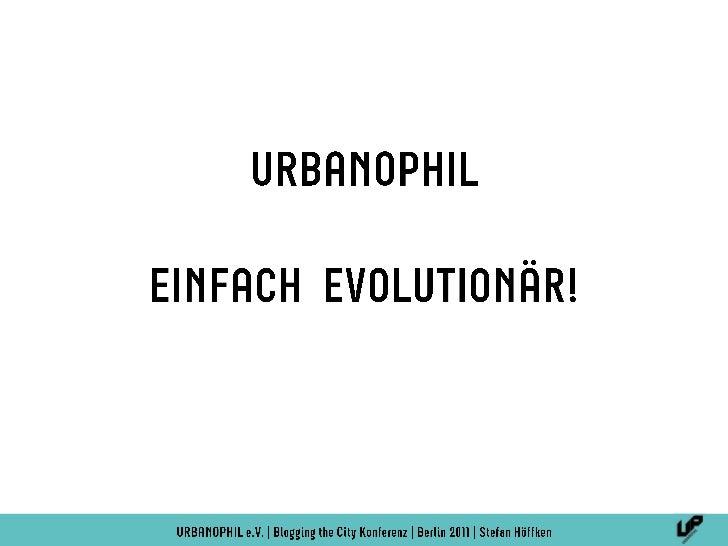 Quelle: www.urbanophil.net