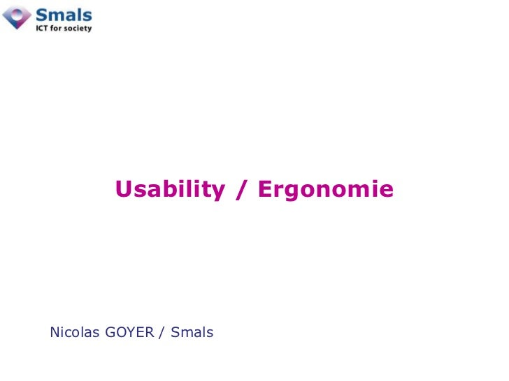 Usability / ErgonomieNicolas GOYER / Smals