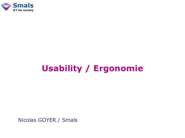 Usability / Ergonomie Nicolas GOYER / Smals