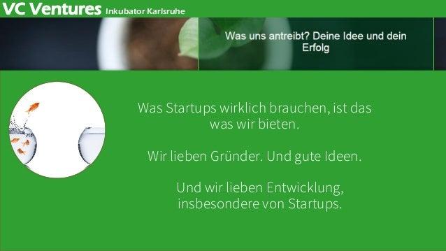 Was Startups wirklich brauchen, ist das was wir bieten. Wir lieben Gründer. Und gute Ideen. Und wir lieben Entwicklung, in...