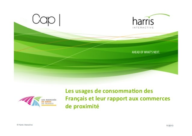 Les  usages  de  consomma-on  des   Français  et  leur  rapport  aux  commerces   de  proximité  ...
