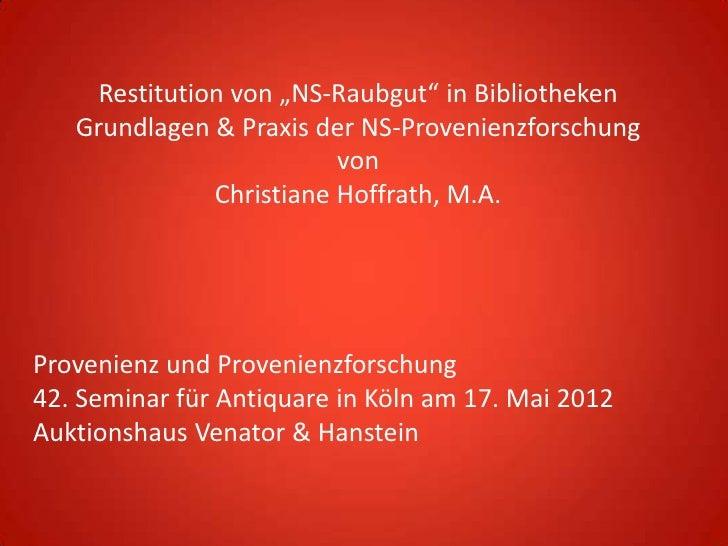 """Restitution von """"NS-Raubgut"""" in Bibliotheken   Grundlagen & Praxis der NS-Provenienzforschung                          von..."""
