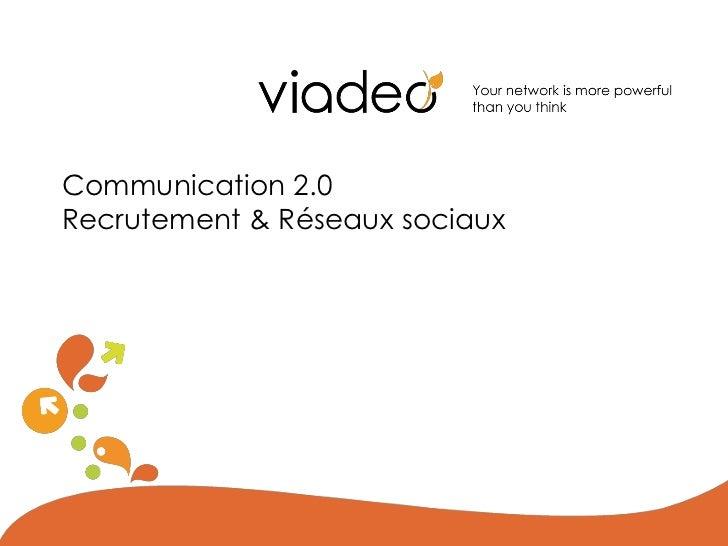Communication 2.0Recrutement & Réseaux sociaux