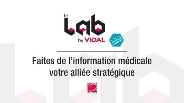 Catherine HUBERT Directeur Division Industrie Pharmaceutique FAITES DE l'INFORMATION MÉDICALE VOTRE ALLIÉE STRATÉGIQUE Tho...
