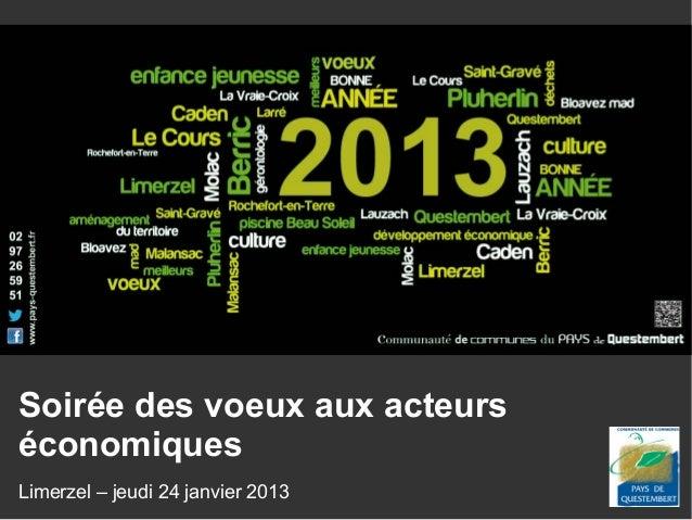 Soirée des voeux aux acteurséconomiquesLimerzel – jeudi 24 janvier 2013