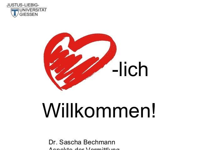 -lich Willkommen! Dr. Sascha Bechmann